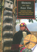 Shamans of the Foye Tree
