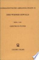 Der Wiener Oswald (Sant Oswalds Leben)