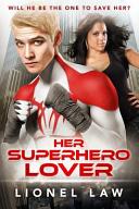 Her Superhero Lover