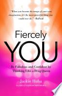 Fiercely You