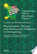 Photodynamic Therapy And Fluorescence Diagnosis In Dermatology book
