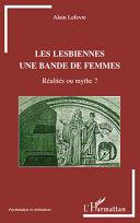 Les lesbiennes, une bande de femmes