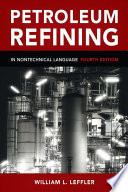 Petroleum Refining in Nontechnical Language