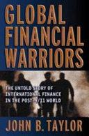 Ebook Global Financial Warriors Epub John B. Taylor Apps Read Mobile