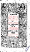 Catholische Bibell. Das ist, Alle Bücher der H. Schrifft, beyde Alts vnd Newen Testaments