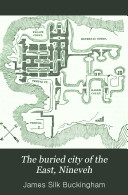 Book The Buried City of the East, Nineveh