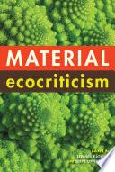 Material Ecocriticism