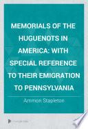 Memorials of the Huguenots in America