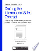 The World Trade Press Guide to Drafting the International Sales Contract