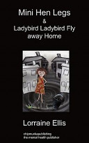 Mini Hen Legs and Ladybird Ladybird Fly Away Home
