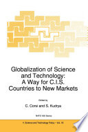 Globalization of Science and Technology  A Way for C I S  Countries to New Markets