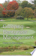 Creeping Bentgrass Management  Second Edition