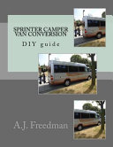 Sprinter Van Camper Conversion Diy Guide
