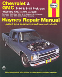 Haynes Chevrolet And Gmc S10 S 15 Pickups Workshop Manual 1982 1993