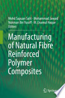 Manufacturing of Natural Fibre Reinforced Polymer Composites