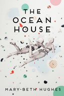 The Ocean House: Stories