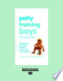 Potty Training Boys the Easy Way  Large Print 16pt