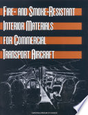 Fire  and Smoke Resistant Interior Materials for Commercial Transport Aircraft