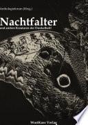 Nachtfalter und andere Kreaturen der Dunkelheit