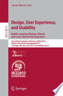 Design  User Experience  and Usability  Health  Learning  Playing  Cultural  and Cross Cultural User Experience