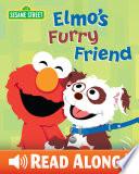 Elmo's Furry Friend : help him learn to care...