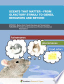Scents that matter   from olfactory stimuli to genes  behaviors and beyond