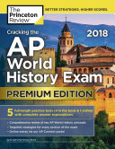 Cracking the Ap World History Exam 2018