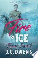 Fire And Ice : last thing the centaur king expected... uriel's...