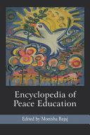Encyclopedia of Peace Education