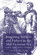 Imagining Soldiers and Fathers in the Mid Victorian Era