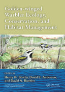 Golden-winged Warbler Ecology, Conservation, and Habitat Management