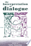 The Interpretation of Dialogue On A Theme Central To A Multitude Of