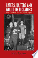 Haters, Baiters and Would-Be Dictators