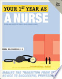 Your First Year As a Nurse  Second Edition