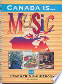 Canada Is     Music  Grade 3 4  2000 Edition