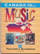 download ebook canada is ... music, grade 3-4 (2000 edition) pdf epub