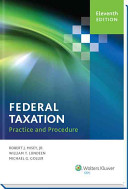 Federal Taxation Practice and Procedure  11th Edition