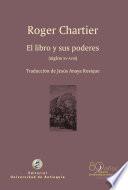 El libro y sus poderes (siglos XV-XVIII)