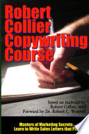 Robert Collier Copywriting Course   Masters of Marketing Secrets  Learn to Write Sales Letters That Pay