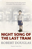 Night Song Of The Last Tram   A Glasgow Childhood : growing up in a 'single end' -...