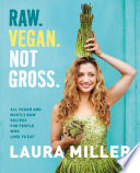 Raw  Vegan  Not Gross