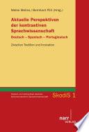 Aktuelle Perspektiven der kontrastiven Sprachwissenschaft Deutsch - Spanisch - Portugiesisch