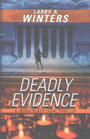 Deadly Evidence A Jessie Black Legal Thriller