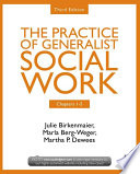 Chapters 1 5  The Practice of Generalist Social Work  Third Edition