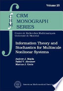 Information Theory and Stochastics for Multiscale Nonlinear Systems