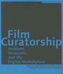 Ebook Film Curatorship Epub Paolo Cherchi Usai,David Francis,Alexander Horwath,Michael Loebenstein Apps Read Mobile