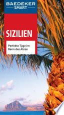 Sizilien : perfekte Tage im Bann des Ätnas