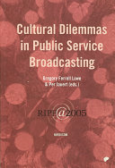 Cultural Dilemmas in Public Service Broadcasting
