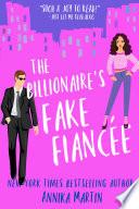 The Billionaire S Fake Fianc E