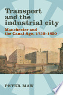 Transport and the Industrial City